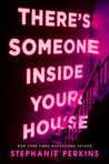 There's Someone Inside Your House by Stephanie Perkins — A Review
